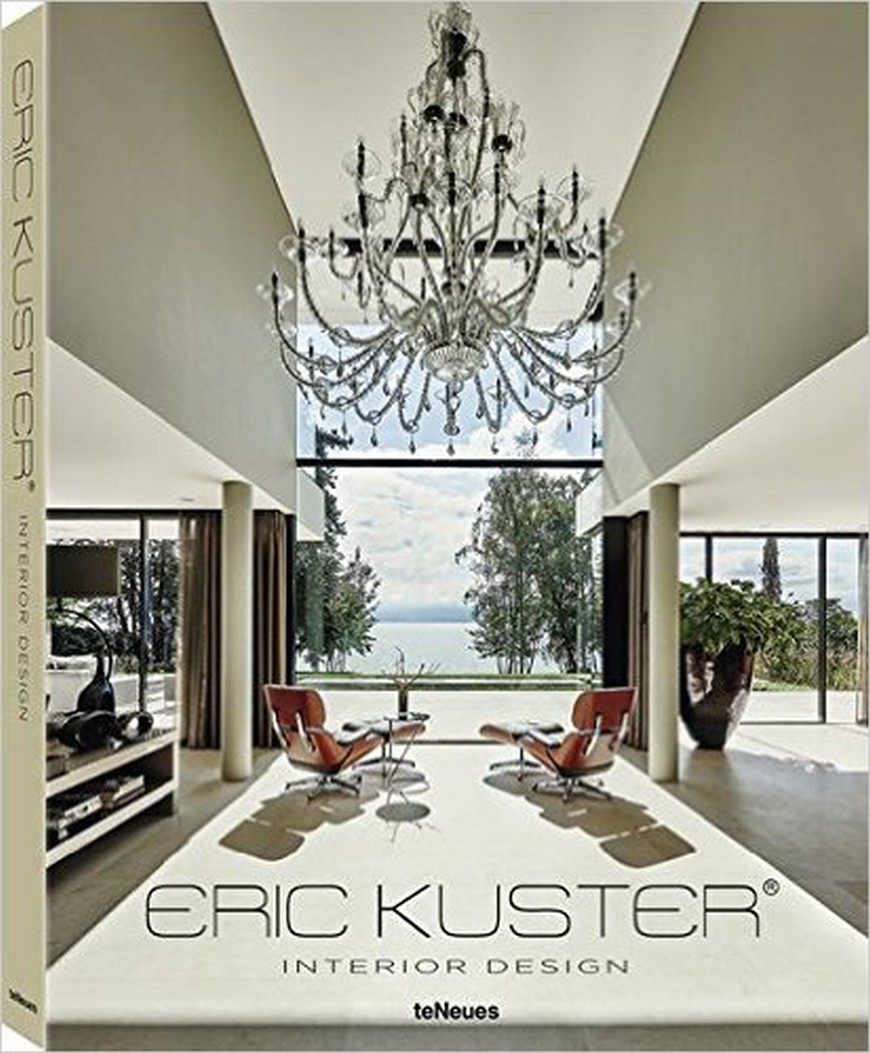 Perfect Best Interior Design Books Eric Kuster Launches New Book