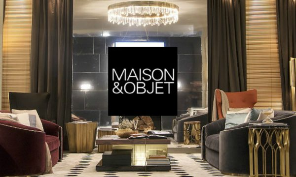 A Must-See Guide For An Intense Experience at Maison et Objet 2017