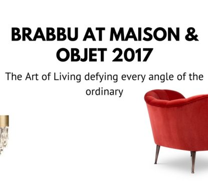 Be BRABBU's guest at Maison et Objet Paris 2017 September