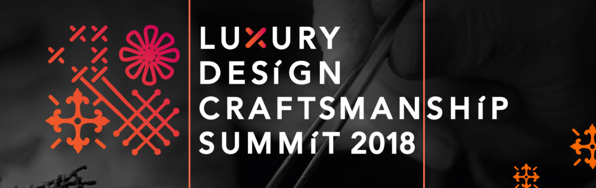 DESIGN AND CRAFTSMANSHIP SUMMIT LUXURY DESIGN AND CRAFTSMANSHIP SUMMIT 2018: DAY 1  55AE28191E7FC456503E293677E03927D0B1F606F96F5C1A16 pimgpsh fullsize distr