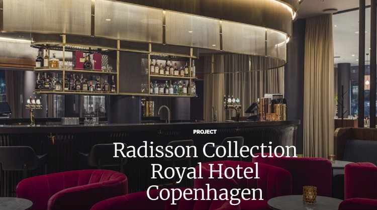 ChandlerKBS - Radisson Collection Royal Hotel, Copenhagen chandlerkbs ChandlerKBS: There For Your Design ChandlerKBS Radisson Collection Royal Hotel Copenhagen