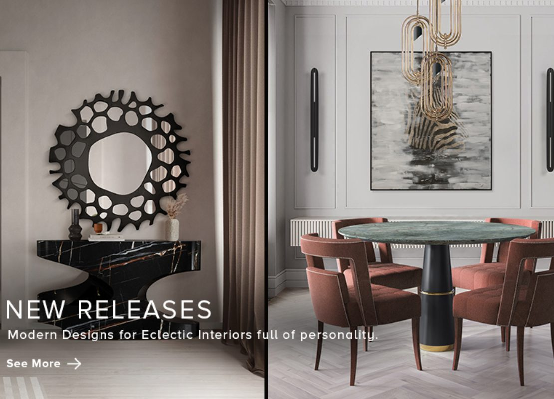 New Releases - Modern Designs for Unique Interiors new releases New Releases – Modern Designs for Unique Interiors New Releases Modern Designs for Unique Interiors