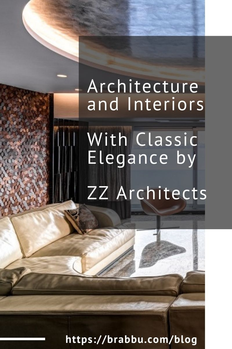 architecture and interiors Architecture and Interiors With Classic Elegance by ZZ Architects Architecture and Interiors With Classic Elegance by ZZ Architects 1 1