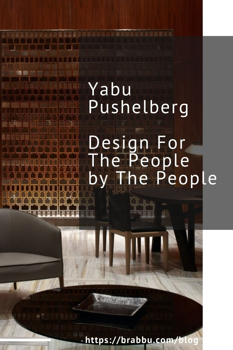 Yabu Pushelberg, Design For The People by The People yabu pushelberg Yabu Pushelberg, Design For The People by The People Yabu Pushelberg Design For The People by The People 1 1
