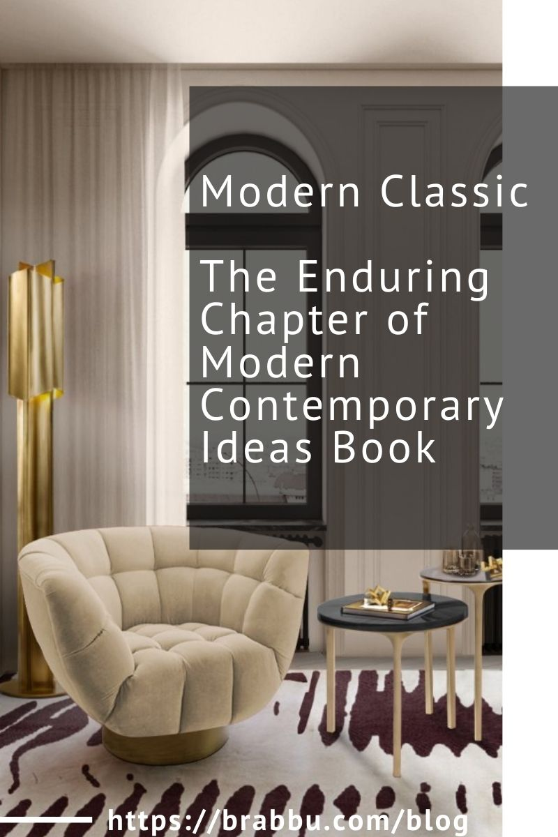 Modern Classic, The Enduring Chapter of Modern Contemporary Ideas Book