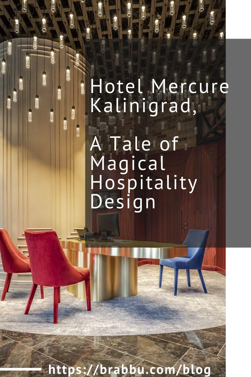 Hotel Mercure Kalinigrad, A Tale of Magical Hospitality Design hotel mercure kalinigrad Hotel Mercure Kalinigrad, A Tale of Magical Hospitality Design Hotel Mercure Kalinigrad A Tale of Magical Hospitality Design 1