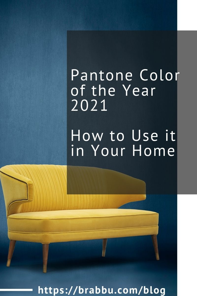 Pantone Color of the Year 2021 - How to Use it in Your Home pantone color of the year 2021 Pantone Color of the Year 2021 – How to Use it in Your Home Pantone Color of the Year 2021 How to Use it in Your Home 1 1