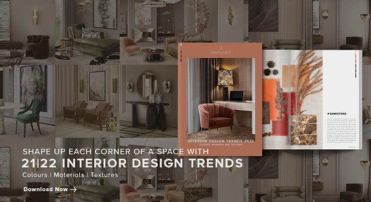 Interior Trends 2021/2022, A Different Approach to Interior Design interior design trends Interior Design Trends 21|22, Shape Each Space & Corner With Our Book Interior Trends 2021 2022 A Different Approach to Interior Design