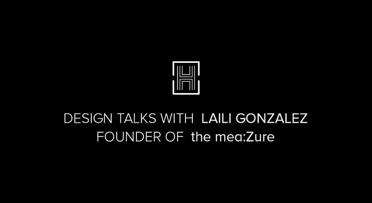 Design Talks with Laili Gonzales Feng Shui & a World of Inspirations gonzalez Design Talks with Laili Gonzalez: Feng Shui & a World of Inspirations Design Talks with Laili Gonzales Feng Shui a World of Inspirations